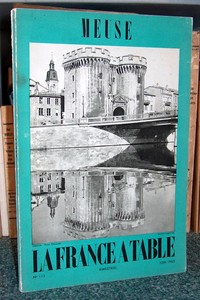 La France à Table, Meuse, n° 115, juin 1965 - Revue
