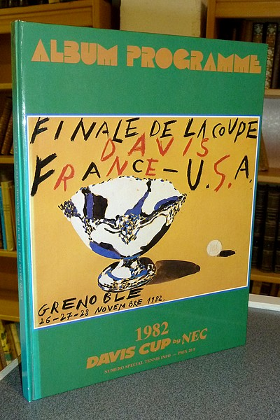 Finale de la coupe Davis France - USA, Grenoble, 26 - 27 - 28 novembre 1982. Album programme -