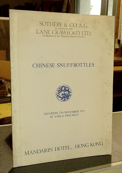 Chinese Snuffbottles. Sotheby & Co in association with Lane Crawford, 17th November 1973. Hong Kong -