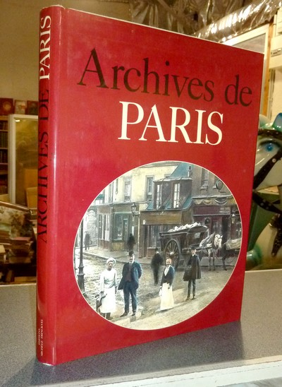 Archives de Paris - Borgé, Jacques & Viasnoff, Nicolas