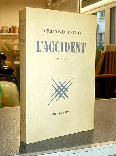 L'accident - Hoog, Armand