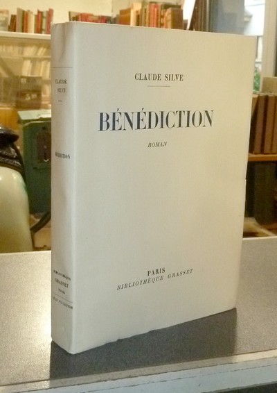 Bénédiction (Roman) - Silve, Claude