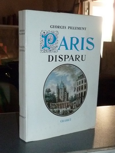 Paris disparu - Pillement, Georges