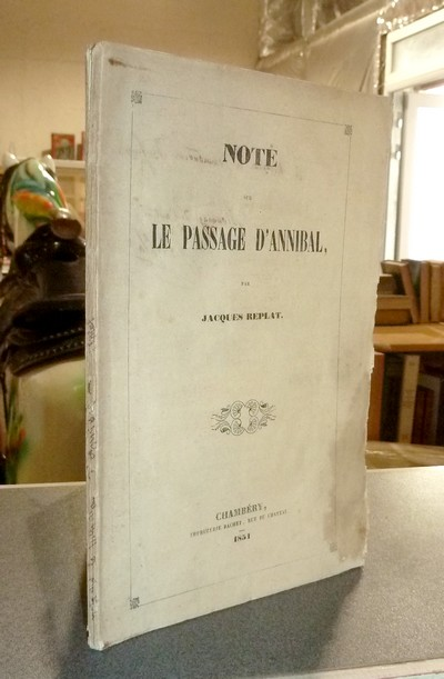 Note sur le Passage d'Annibal - Replat, Jacques